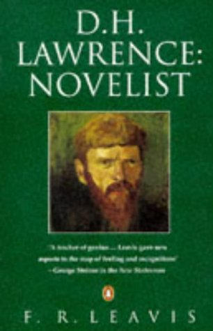 9780140179798: D.H.Lawrence: Novelist (Penguin Literary Criticism)