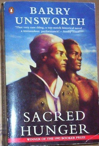 Sacred Hunger: Unsworth, Barry