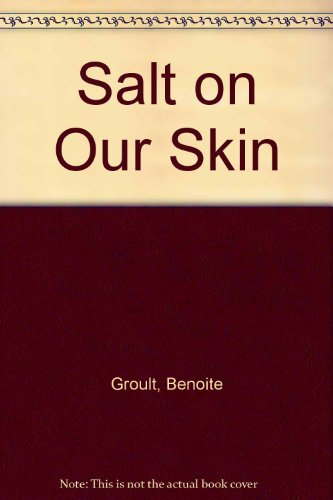 9780140179958: Salt On Our Skin