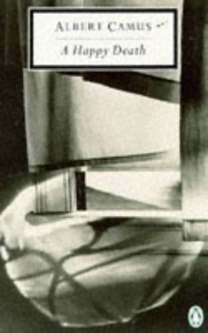 9780140180145: A Happy Death (Twentieth Century Classics)