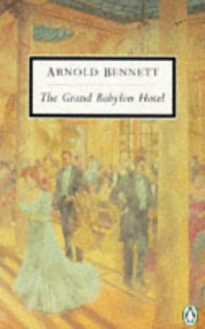 9780140180190: The Grand Babylon Hotel (Twentieth Century Classics)