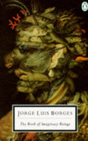 9780140180237: The Book of Imaginary Beings (Twentieth Century Classics)