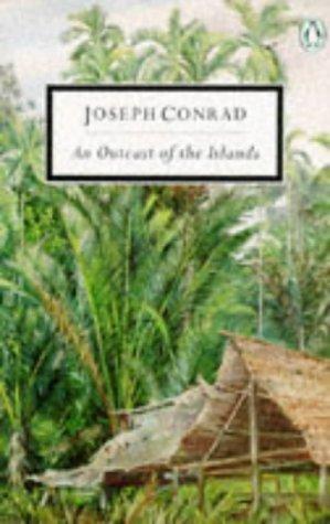 9780140180329: An Outcast of the Islands (Modern Classics)