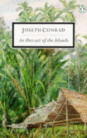 9780140180329: An Outcast of the Islands (Modern Classics)