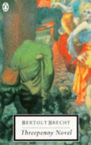 9780140180374: The Threepenny Novel (Twentieth Century Classics)