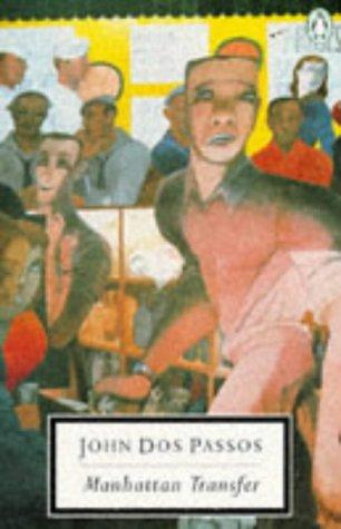 Manhattan Transfer (Modern Classics): Dos Passos, John
