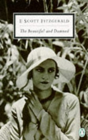 9780140180572: The Beautiful and Damned (Twentieth Century Classics)