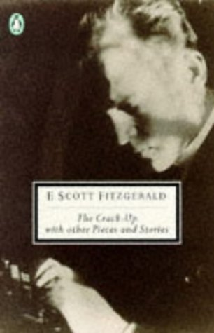 9780140180602: The Stories of F. Scott Fitzgerald, Vol. 2: The Crack-up, with Other Pieces And Stories: The Crack-up and Other Stories v. 2 (Twentieth Century Classics)