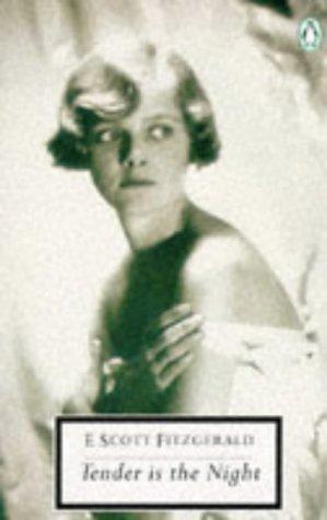 9780140180756: Tender is the Night (Twentieth Century Classics)