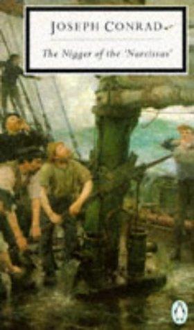 9780140180947: The Nigger of the Narcissus (Classic, 20th-Century, Penguin)