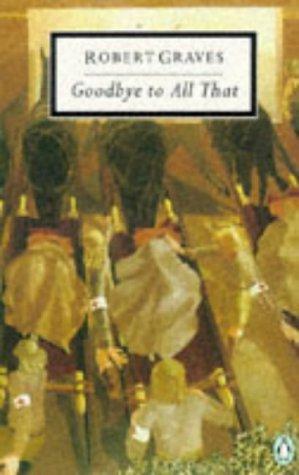 9780140180985: Goodbye to All That (Twentieth Century Classics)