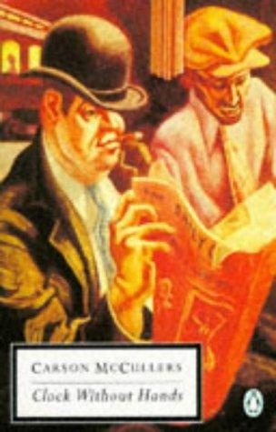 9780140181319: Clock Without Hands (Penguin Twentieth-Century Classics)