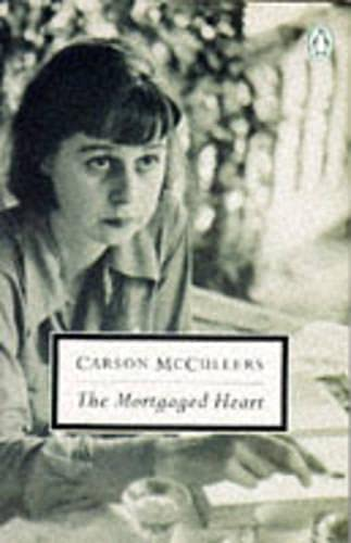 9780140181340: Mortgaged Heart Uk (Twentieth Century Classics)