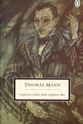 9780140181395: Confessions of Felix Krull, Confidence Man (Twentieth Century Classics)