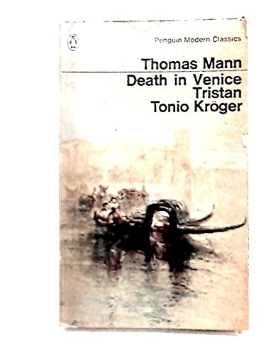 9780140181401: Death in Venice ; Tristan; Tonio Kroger