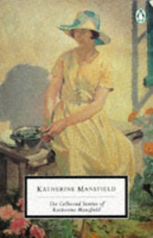 COLLECTED STORIES OF KATHERINE MANSFIELD; INCLUDES; MAN: Mansfield, Katherine