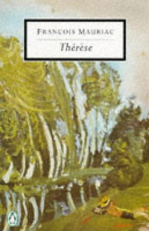 Therese (Twentieth-Century Classics): Francois Mauriac