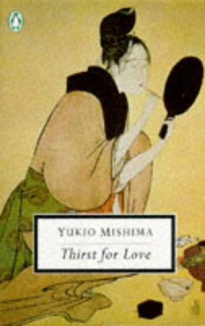 9780140181623: Thirst for Love (Twentieth Century Classics Paperback)