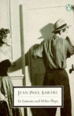 IN CAMERA AND OTHER PLAYS - THE: SARTRE, JEAN PAUL