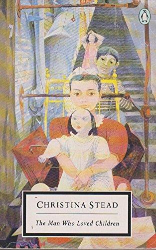 9780140181821: The Man Who Loved Children (Twentieth Century Classics)