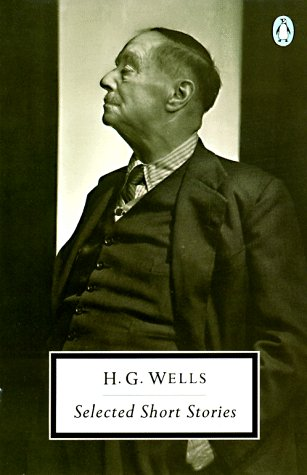 9780140181883: H. G. Wells: Selected Short Stories (Penguin Twentieth-Century Classics)