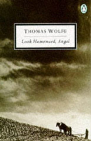 9780140181937: Look Homeward, Angel (Twentieth Century Classics)