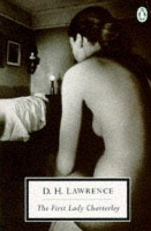 9780140182057: The First Lady Chatterley (Twentieth Century Classics)