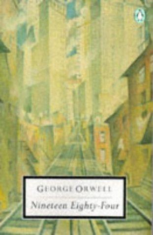 9780140182347: Nineteen Eighty-Four  (1984) (Penguin Twentieth-Century Classics)