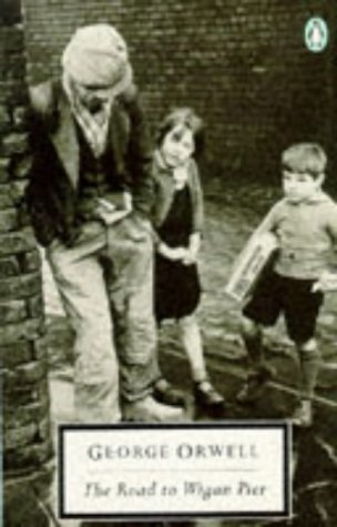 9780140182385: The Road to Wigan Pier (Twentieth Century Classics)
