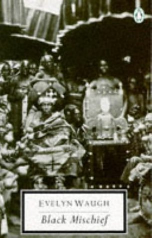 20th Century Black Mischief (Twentieth Century Classics): Waugh, Evelyn