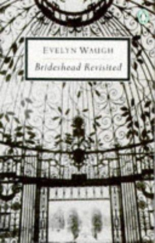 9780140182415: Brideshead Revisited: The Sacred And Profane Memories of Captain Charles Ryder (Twentieth Century Classics)