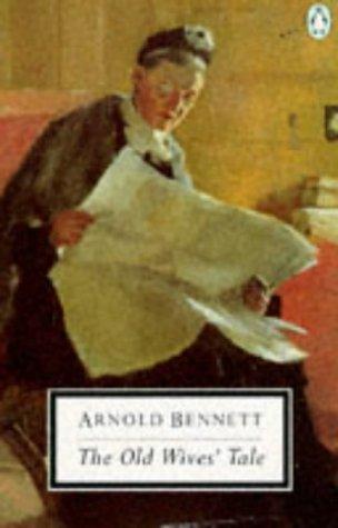 9780140182552: The old wives' tale (Twentieth Century Classics)