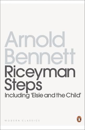 Riceyman Steps (Twentieth Century Classics) (9780140182590) by Bennett, Arnold
