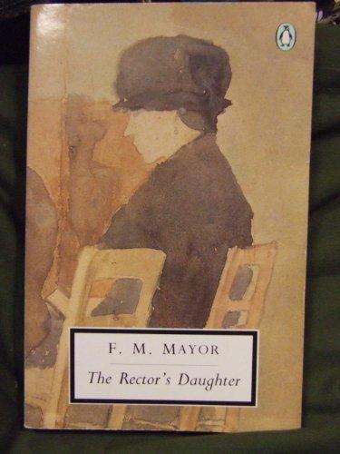 9780140182651: The Rector's Daughter (Penguin Twentieth-Century Classics)