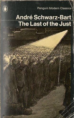9780140182668: The Last of the Just (Twentieth Century Classics)