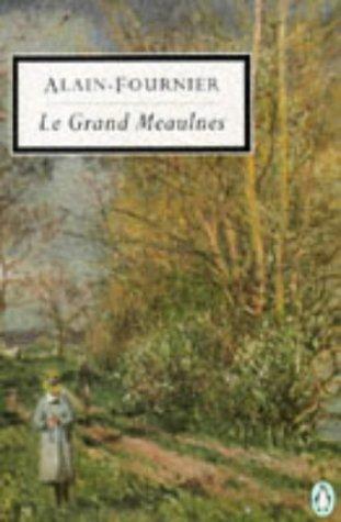 9780140182828: Le Grand Meaulnes (Classic, 20th-Century, Penguin)
