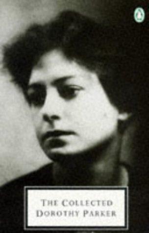 9780140182927: The Collected Dorothy Parker (Twentieth Century Classics)