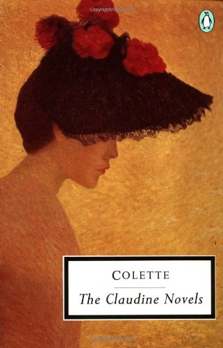 9780140183221: The Claudine Novels: Claudine at School,Claudine in Paris,Claudine Married,Claudine & Annie (Twentieth Century Classics)