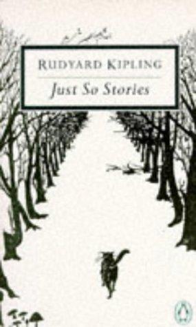 9780140183511: Just So Stories (Twentieth Century Classics)