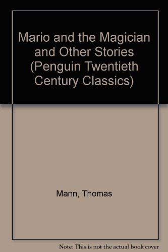 9780140183566: Mario and the Magician and Other Stories (Penguin Twentieth Century Classics)