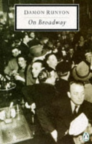 9780140183610: Runyon on Broadway (Twentieth Century Classics)