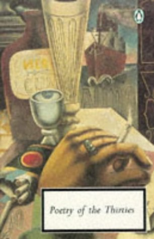 9780140183702: 20th Century Poetry Of The Thirties (Twentieth Century Classics)