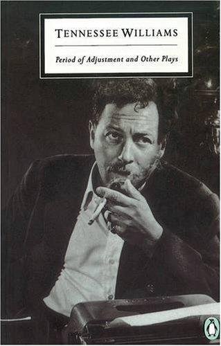 9780140183764: Period of Adjustment: WITH Summer and Smoke (Twentieth Century Classics)