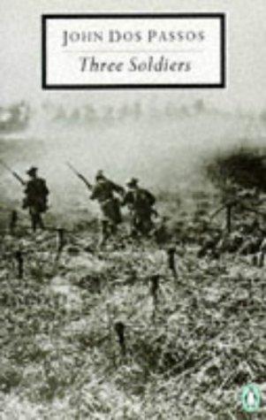9780140184044: Three Soldiers (Twentieth Century Classics)