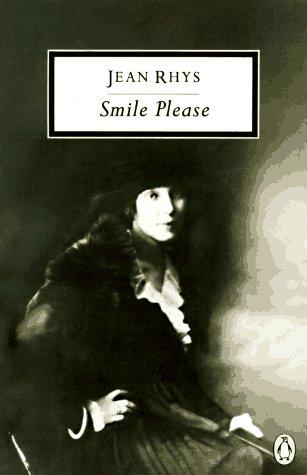 Smile Please: An Unfinished Autobiography (Penguin Twentieth-Century Classics): Rhys, Jean