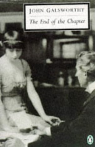 The End of the Chapter: Maid in: John Galsworthy