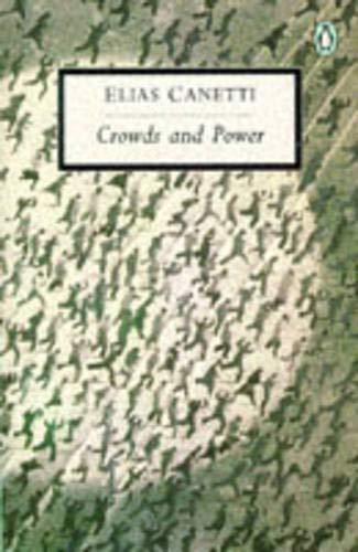 9780140184303: Crowds and Power (Penguin Twentieth Century Classics)