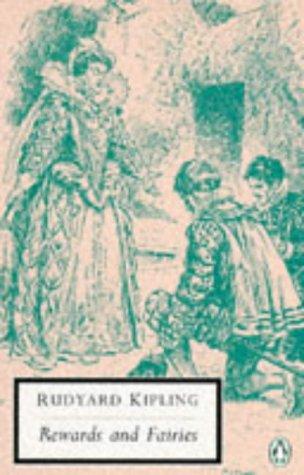 Rewards and Fairies (Penguin Twentieth-Century Classics): Rudyard Kipling