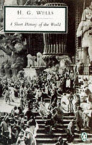 9780140184389: A Short History of the World (Penguin Twentieth Century Classics)