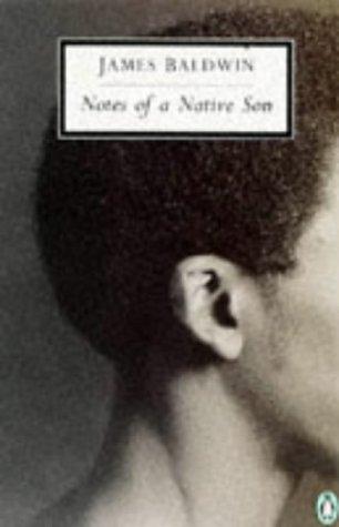 Notes of a Native Son (Penguin Twentieth: Baldwin, James